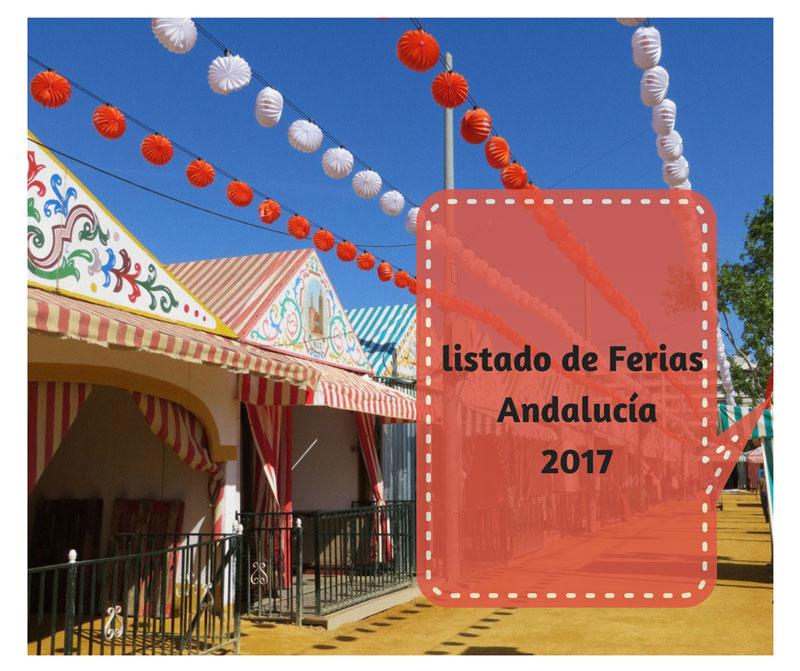 Ferias de Andalucía 2017