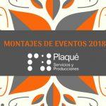 Montajes de eventos y acciones realizadas por Plaqué en Andalucía – Balance 2018